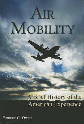 Air Mobility by Robert C. Owen