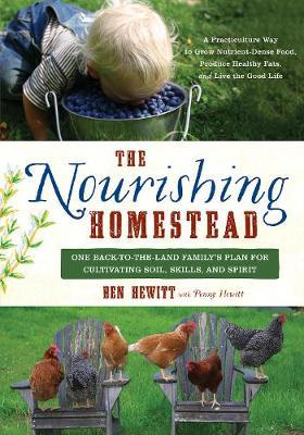Nourishing Homestead by Ben Hewitt