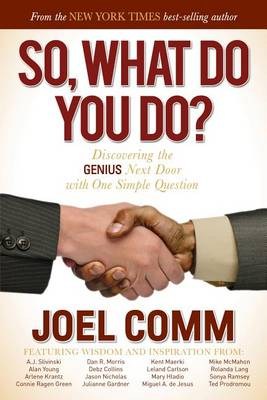 So What Do You Do by Joel Comm