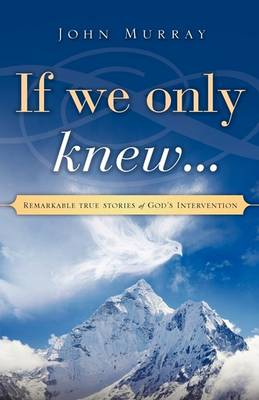 If We Only Knew... by John Murray