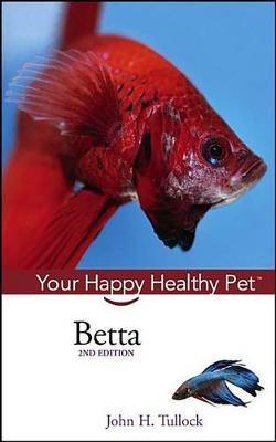 Betta by John H Tullock