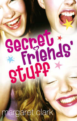 Secret Friends' Stuff by Margaret Clark