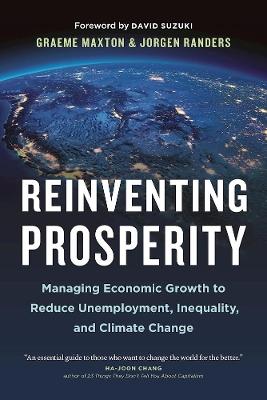 Reinventing Prosperity by Graeme Maxton