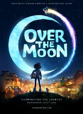 Over the Moon: Illuminating the Journey: Illuminating the Journey book