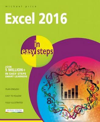Excel 2016 in Easy Steps by Michael Price