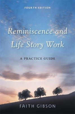 Reminiscence and Life Story Work book