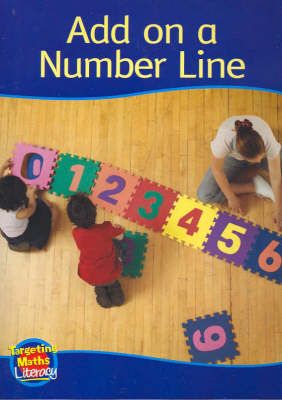 Add on a Number Line Reader: Add to Ten by Katy Pike