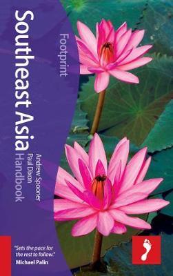 Southeast Asia Footprint Handbook by Andrew Spooner