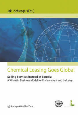 Chemical Leasing Goes Global by Thomas Jakl