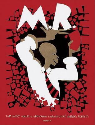 Snippy World of Michael Roberts by Grace Coddington