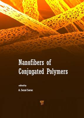 Nanofibers of Conjugated Polymers by A. Sezai Sarac