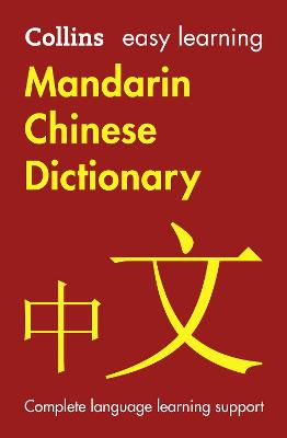 Easy Learning Mandarin Chinese Dictionary by Collins Dictionaries