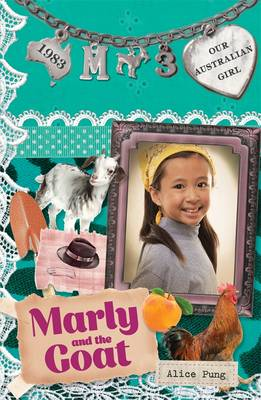 Our Australian Girl: Marly And The Goat (Book 3) book