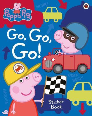 Peppa Pig: Go, Go, Go! by Peppa Pig
