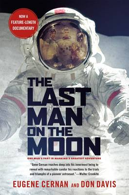 The Last Man on the Moon by Eugene A. Cernan