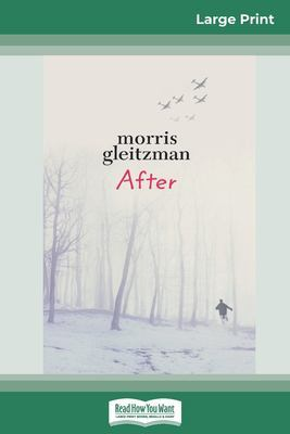 After: Felix Series (book 4) (16pt Large Print Edition) by Morris Gleitzman