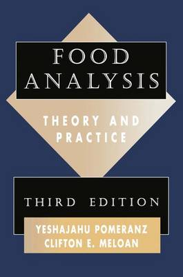 Food Analysis: Theory and Practice by Y. Pomeranz