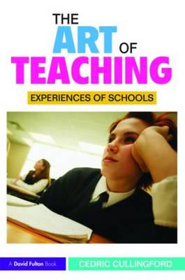 The Art of Teaching by Professor Cedric Cullingford