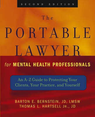 Portable Lawyer for Mental Health Professionals by Barton E. Bernstein