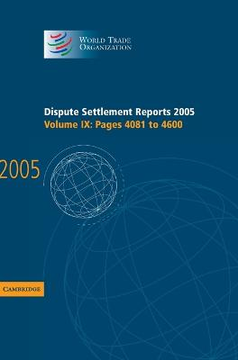 Dispute Settlement Reports 2005 by World Trade Organization