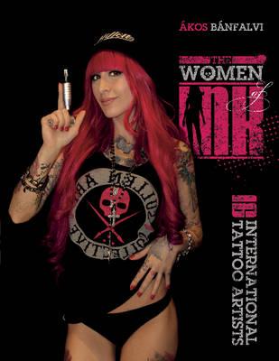 The Women of Ink by Akos Banfalvi