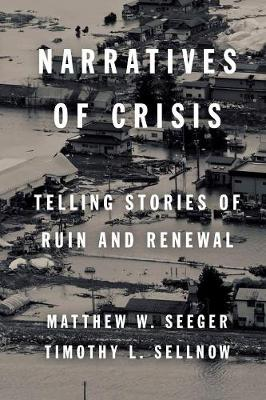 Narratives of Crisis by Matthew W. Seeger