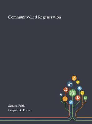 Community-Led Regeneration by Pablo Sendra
