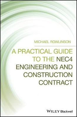 A Practical Guide to the NEC4 Engineering and Construction Contract book