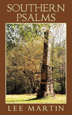 Southern Psalms by Lee Martin
