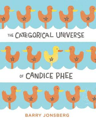 Categorical Universe of Candice Phee by Barry Jonsberg