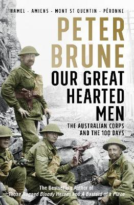 Our Great Hearted Men by Peter Brune