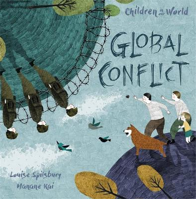 Children in Our World: Global Conflict by Hanane Kai