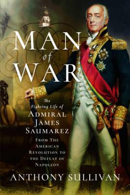 Man of War by Anthony Sullivan