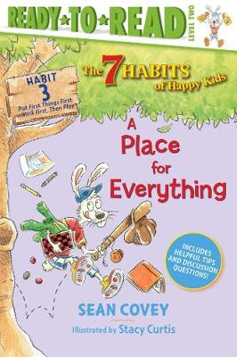 A Place for Everything: Habit 3 by Sean Covey
