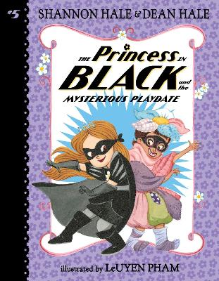 The Princess in Black and the Mysterious Playdate by Hale Shannon and Dean