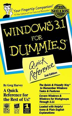 Windows 3.1 for Dummies Quick Reference by Greg Harvey