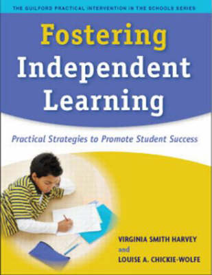Fostering Independent Learning by Virginia Smith Harvey