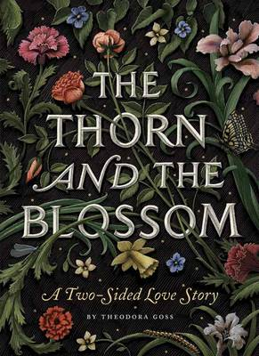 Thorn And The Blossom by Theodora Goss