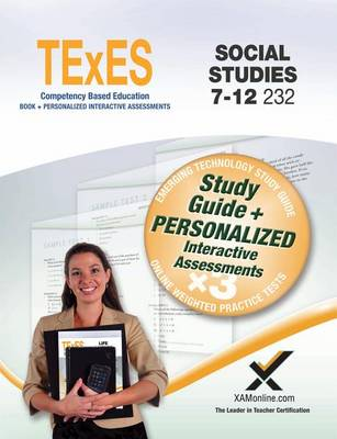 TExES Social Studies 7-12 232 Book + Online by Sharon A Wynne
