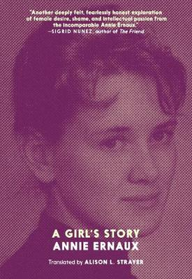A Girl's Story by Annie Ernaux