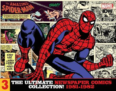 The Amazing Spider-Man The Ultimate Newspaper Comics CollectionVolume 3 (1981- 1982) by Stan Lee