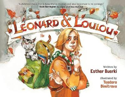 Leonard & Loulou by Esther Buerki