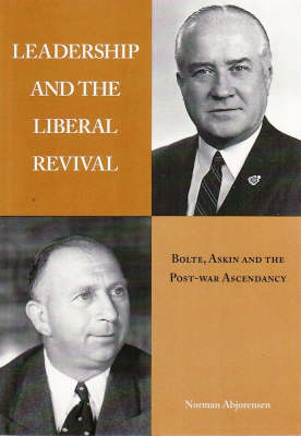 Leadership and the Liberal Revival by Norman Abjorensen