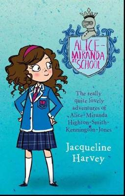 Alice-Miranda At School 1 by Jacqueline Harvey