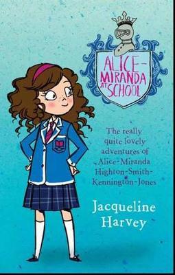 Alice-Miranda At School 1 by Jacqueline Harvey