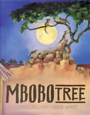 Mbobo Tree by Glenda Millard