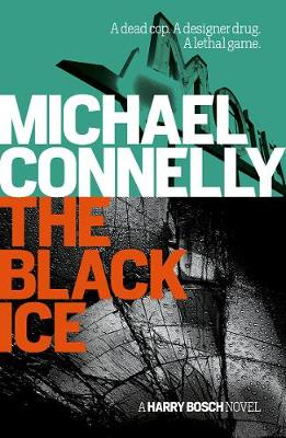 The The Black Ice by Michael Connelly