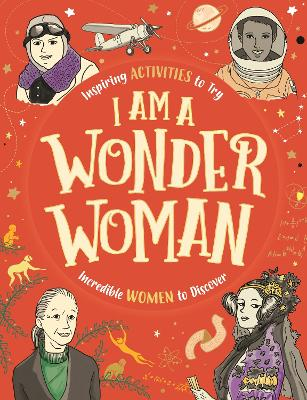 I am a Wonder Woman by Sophie Beer