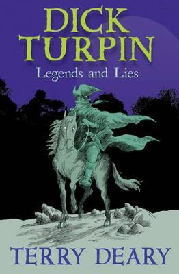 Dick Turpin by Terry Deary