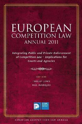 European Competition Law Annual 2011 by Philip Lowe